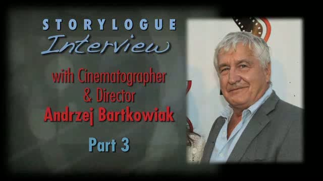 Award-Winning Cinematographer/Director Andrzej Bartkowiak, Part 3