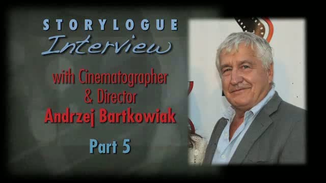 Award-Winning Cinematographer/Director Andrzej Bartkowiak, Part 5