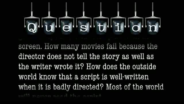 In the art of filmmaking, a writer writes a great script and a director puts it on the screen. How many movies fail because the director does not tell the story as well as the writer wrote it?