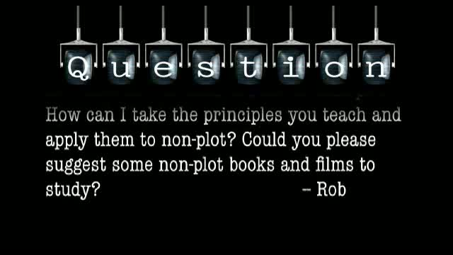 How can the principles you teach be applied to non-plot novels and films?