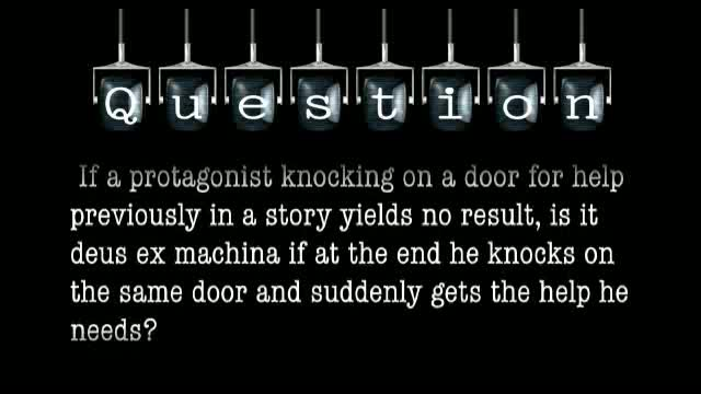 If a protagonist knocking on a door for help previously in a story yields no result, is it deus ex machina if at the end he knocks on the same door and suddenly gets the help he needs?