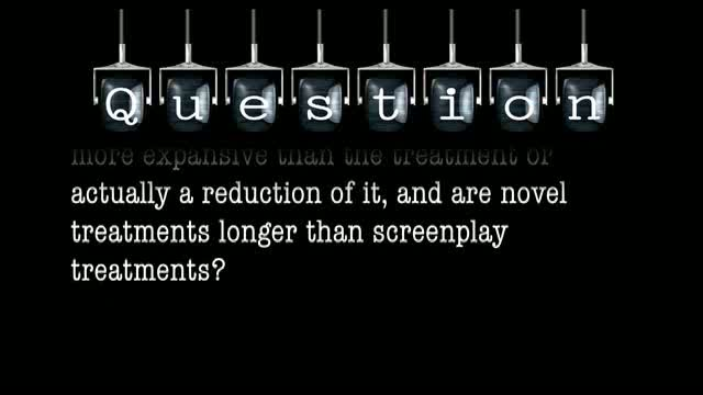 You recommend whittling down a screenplay treatment to the bare minimum. Is a novel more expansive than the treatment or actually a reduction of it, and are novel treatments longer than screenplay treatments?