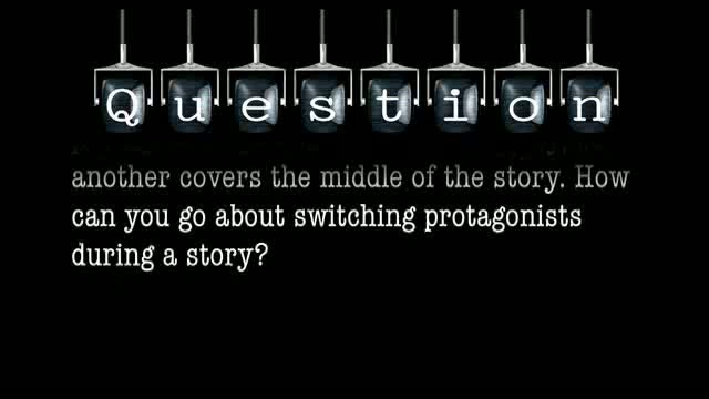 I am working on a story where one protagonist opens and closes the story, but another covers the middle of the story. How can you go about switching protagonists during a story?